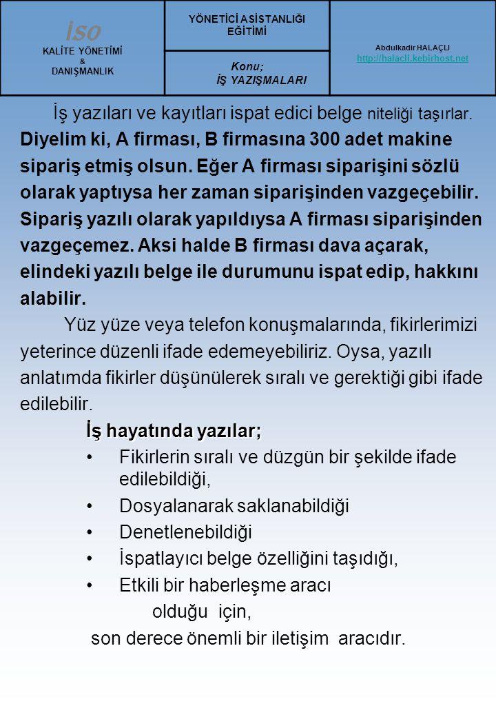 RESMİ YAZIŞMA KURALLARINI BELİRLEYEN ESASLAR...