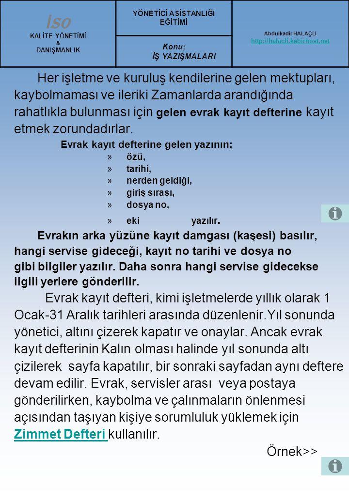 Türk Blok Mektup Örneği : 1 Tarih kağıdın dikey ortasından 5-10 karakter aralığında ilerden yazılır 7 (5-lO v) İstanbul, 19 Ekim 200 3-15 Sayın......................