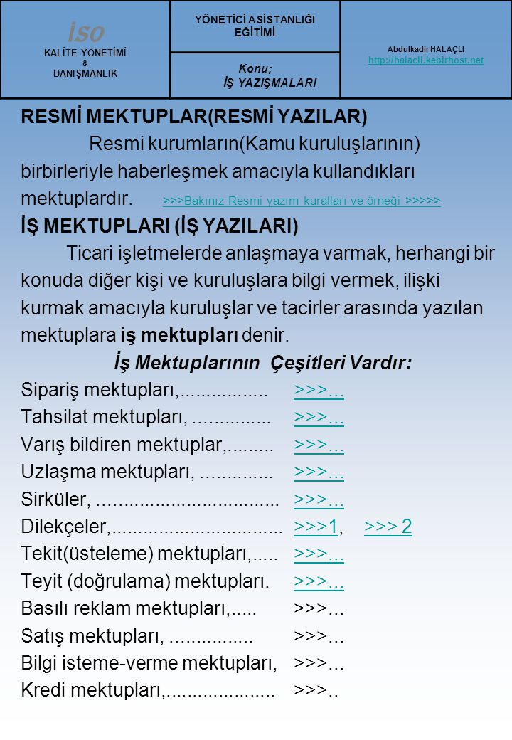 Ortalama Türk Mektup Örneği :1 DOĞANAY HALICILIK SANAYİ A.Ş Ertuğrulgazi emek cad.