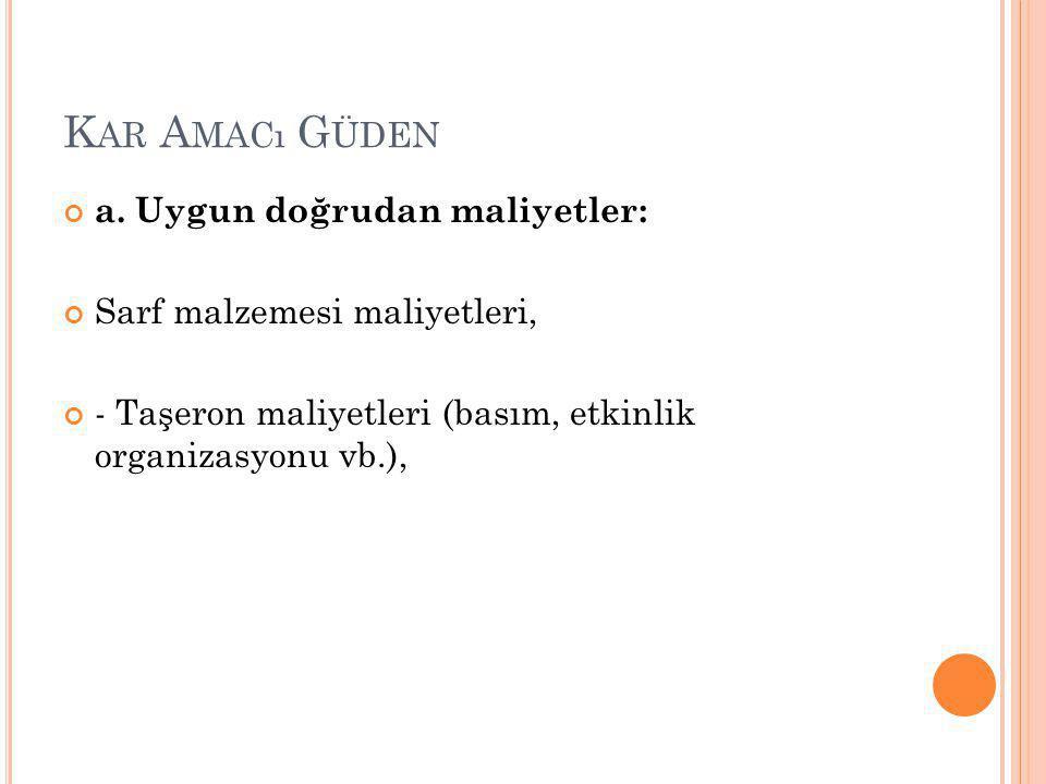 K AR A MACı G ÜDEN a.