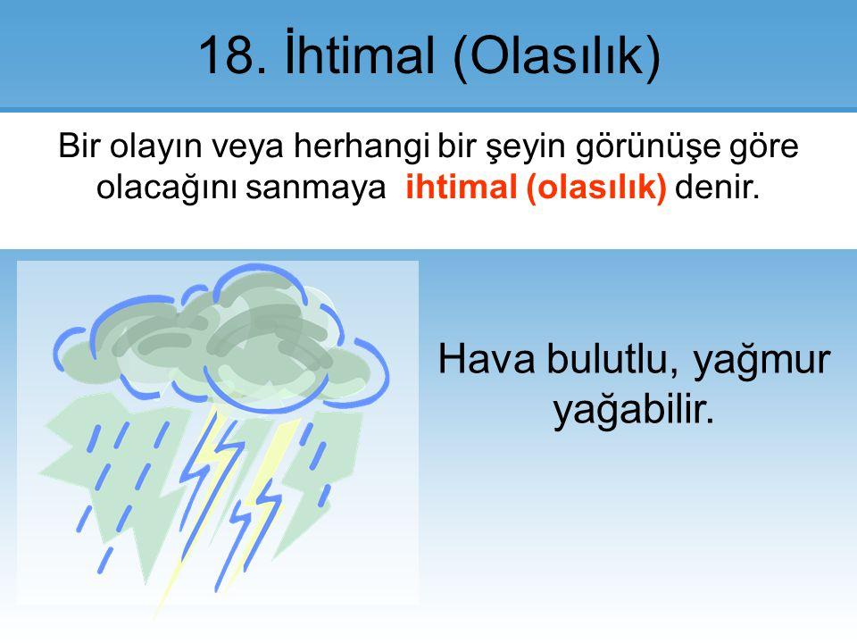 18.İhtimal (Olasılık).