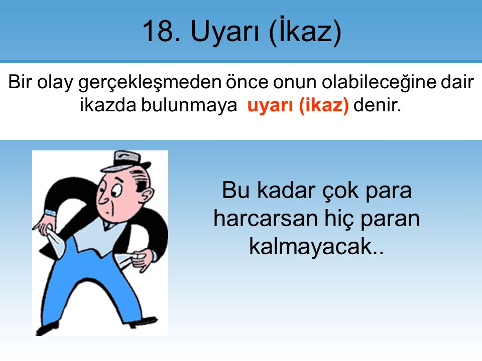 18.Uyarı (İkaz).