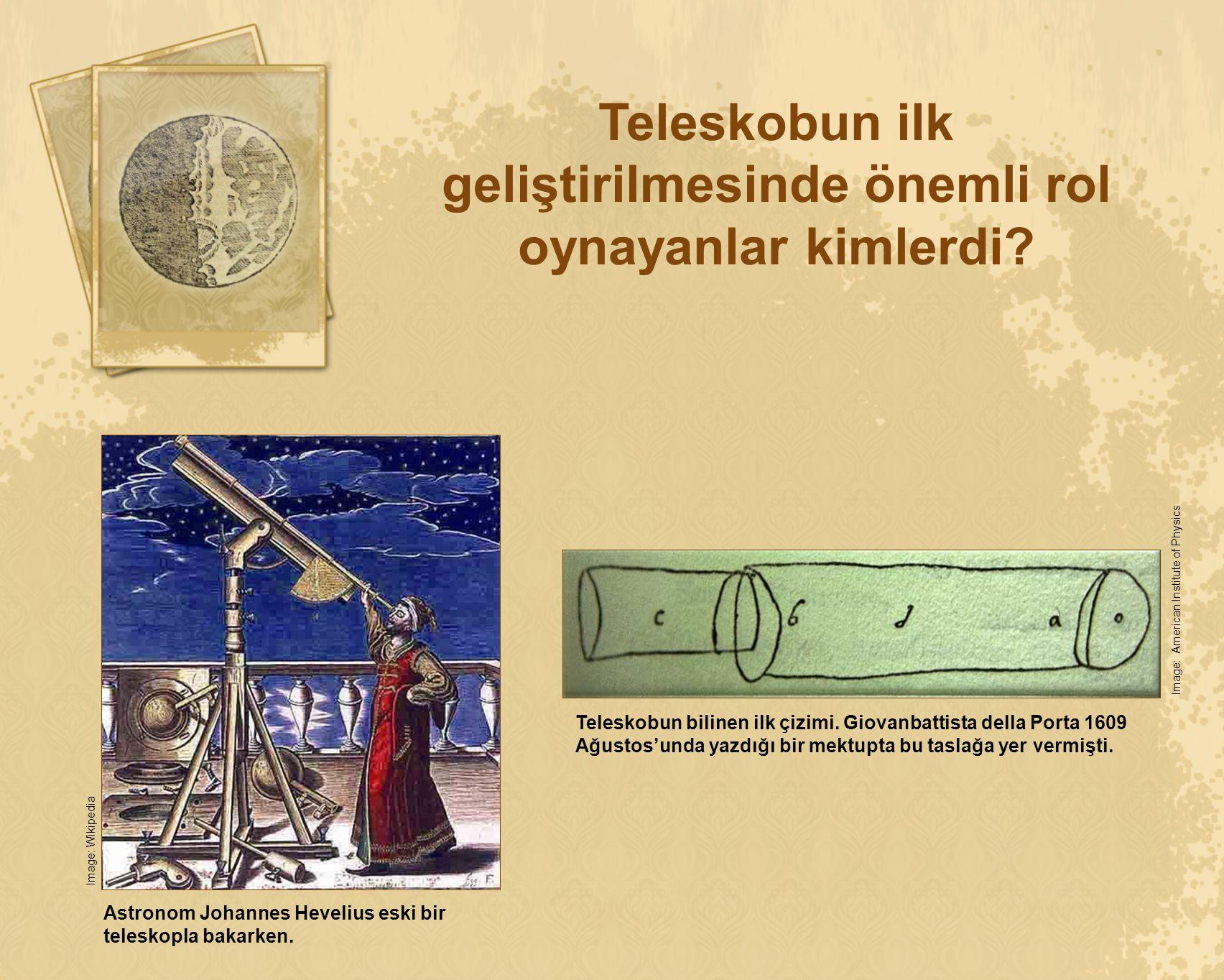 Teleskobun ilk geliştirilmesinde önemli rol oynayanlar kimlerdi? Astronom Johannes Hevelius eski bir teleskopla bakarken. Image: Wikipedia Teleskobun