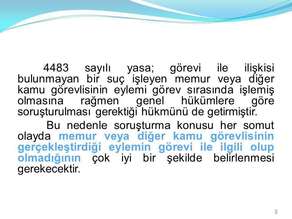 4483 sayılı Yasanın 8.