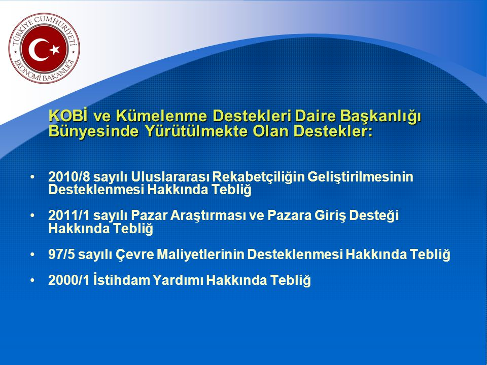 İhracat Genel Müdürlüğü KOBİ ve Kümelenme Destekleri Daire Başkanlığı