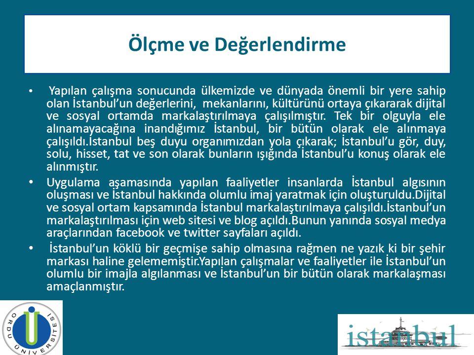 • Yapılan çalışma sonucunda ülkemizde ve dünyada önemli bir yere sahip olan İstanbul'un değerlerini, mekanlarını, kültürünü ortaya çıkararak dijital v