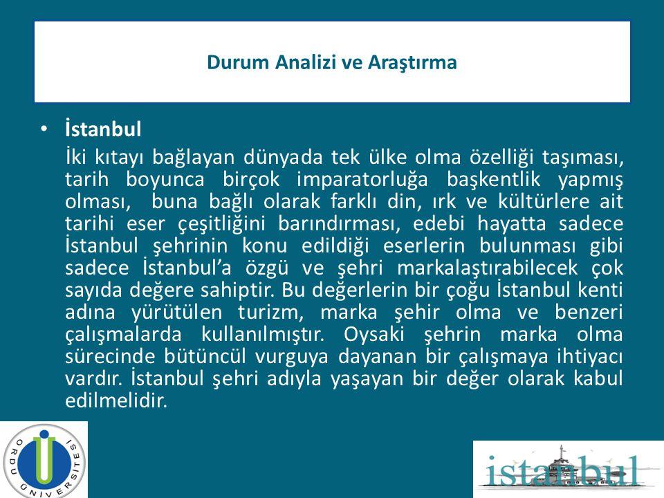 • İstanbul İki kıtayı bağlayan dünyada tek ülke olma özelliği taşıması, tarih boyunca birçok imparatorluğa başkentlik yapmış olması, buna bağlı olarak