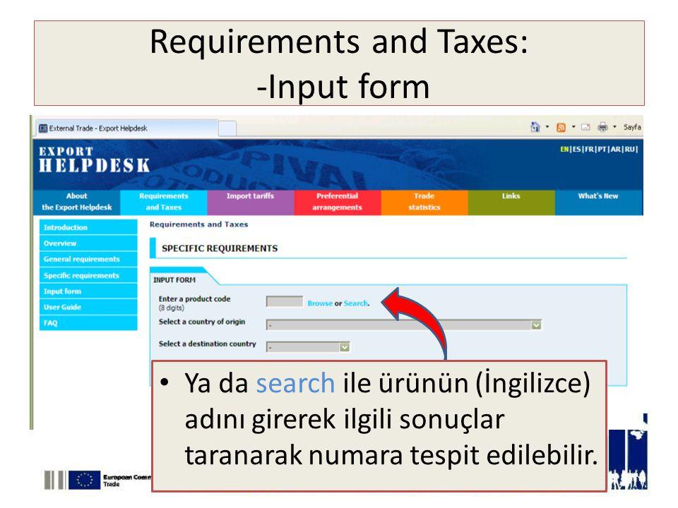 Requirements and Taxes: -Input form • Ya da search ile ürünün (İngilizce) adını girerek ilgili sonuçlar taranarak numara tespit edilebilir.