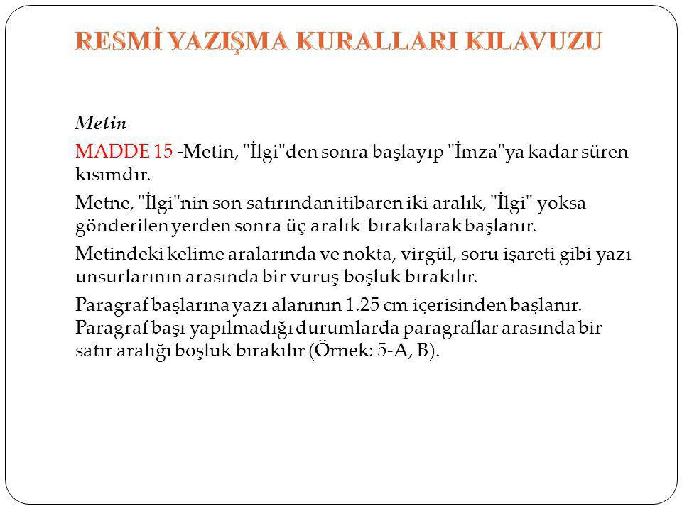 Metin MADDE 15 -Metin,