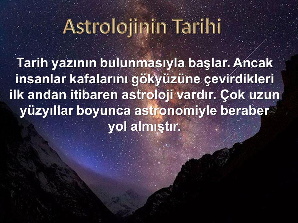 Batı'da Astroloji Batlamyus MS 85-165, daha önce Babil ve Yunan astronomları ve astrologları tarafından derlenmiş bilgi birikiminden yararlanarak astrolojiyi de sistematize etmiştir.
