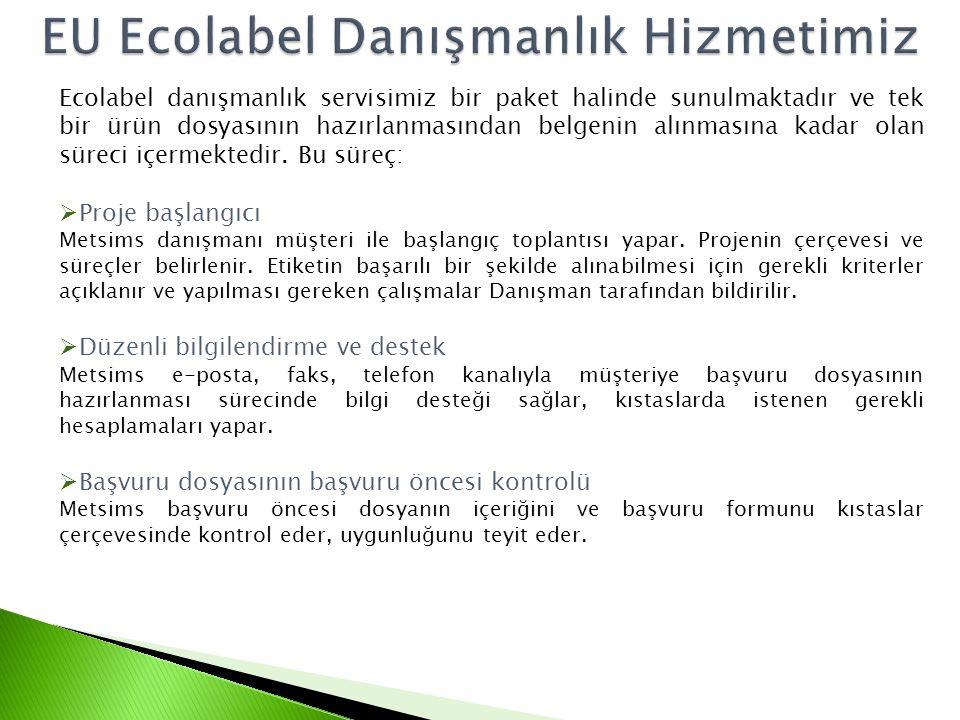 Ecolabel danışmanlık servisimiz bir paket halinde sunulmaktadır ve tek bir ürün dosyasının hazırlanmasından belgenin alınmasına kadar olan süreci içer