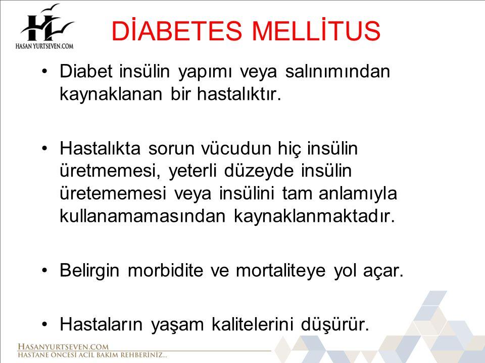 ÖZET •Diabetes mellitus'un tip 1 ve tip 2 olmak üzere iki çeşidi vardır.