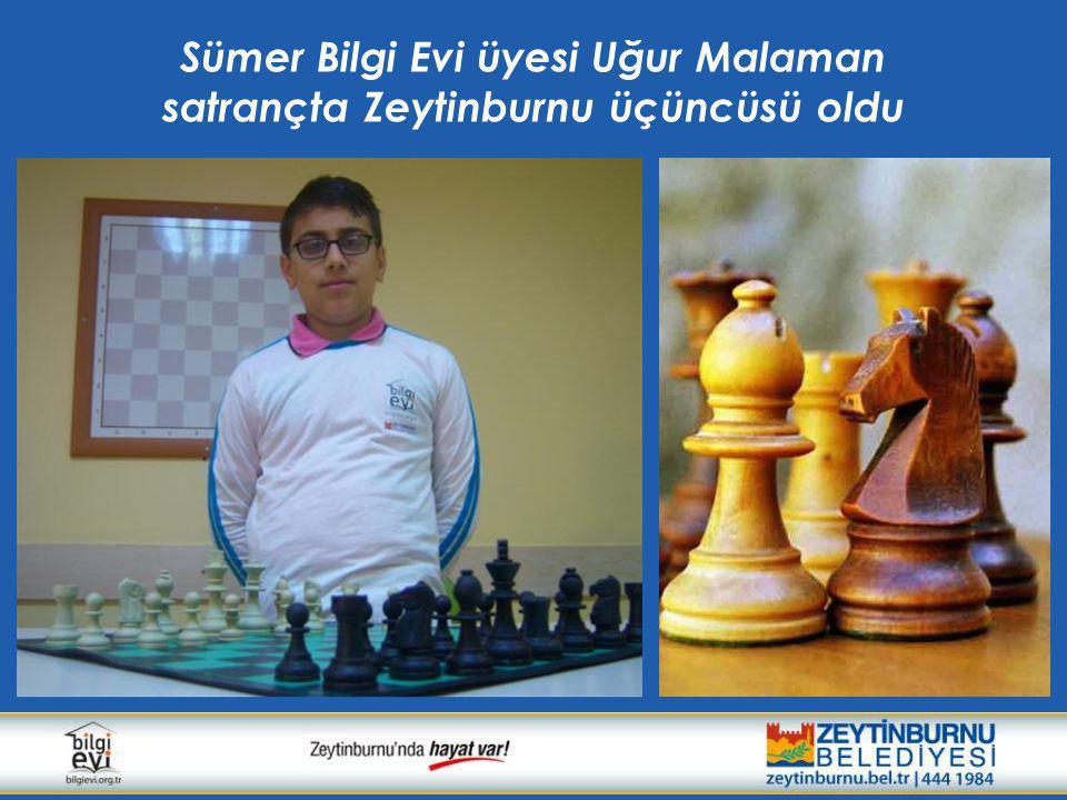 Sümer Bilgi Evi üyesi Uğur Malaman satrançta Zeytinburnu üçüncüsü oldu