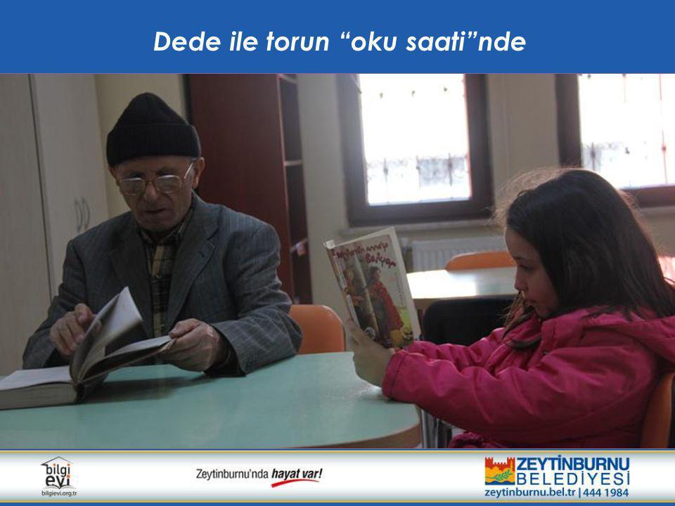 """Dede ile torun """"oku saati""""nde"""