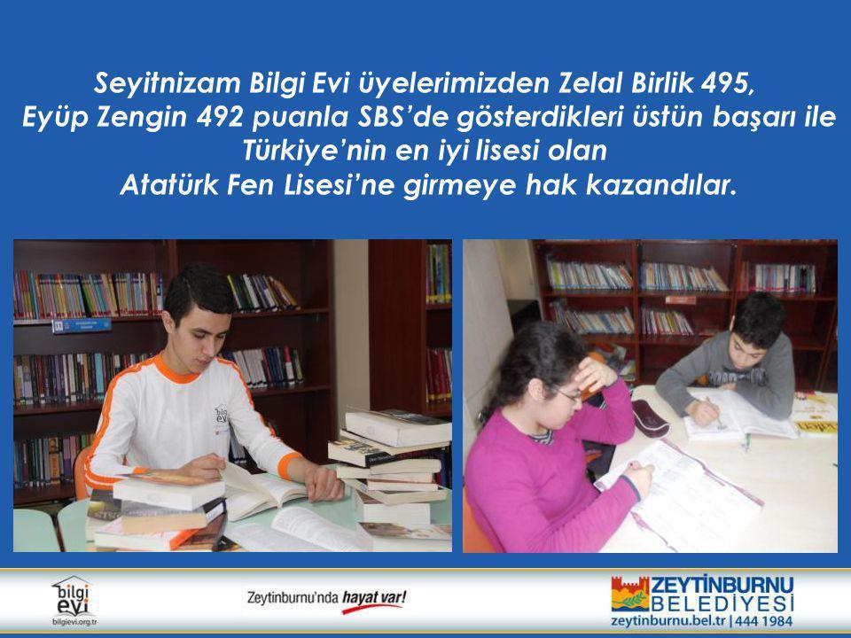 Seyitnizam Bilgi Evi üyelerimizden Zelal Birlik 495, Eyüp Zengin 492 puanla SBS'de gösterdikleri üstün başarı ile Türkiye'nin en iyi lisesi olan Atatü