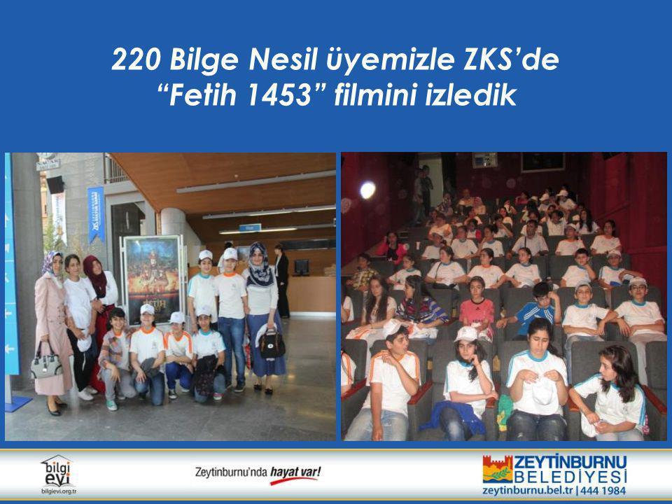 """220 Bilge Nesil üyemizle ZKS'de """"Fetih 1453"""" filmini izledik"""