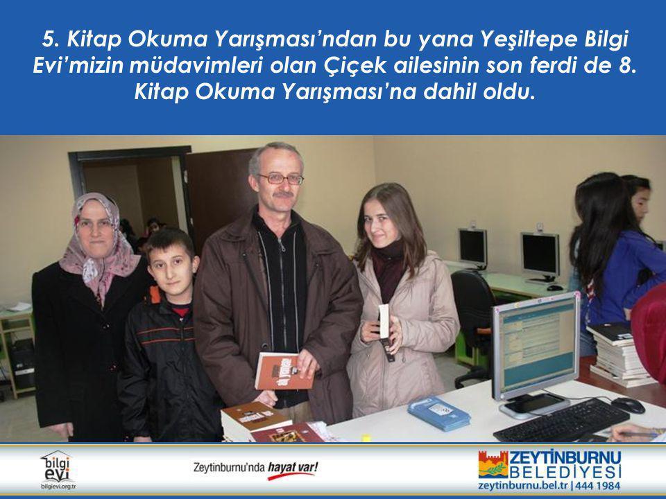 5. Kitap Okuma Yarışması'ndan bu yana Yeşiltepe Bilgi Evi'mizin müdavimleri olan Çiçek ailesinin son ferdi de 8. Kitap Okuma Yarışması'na dahil oldu.