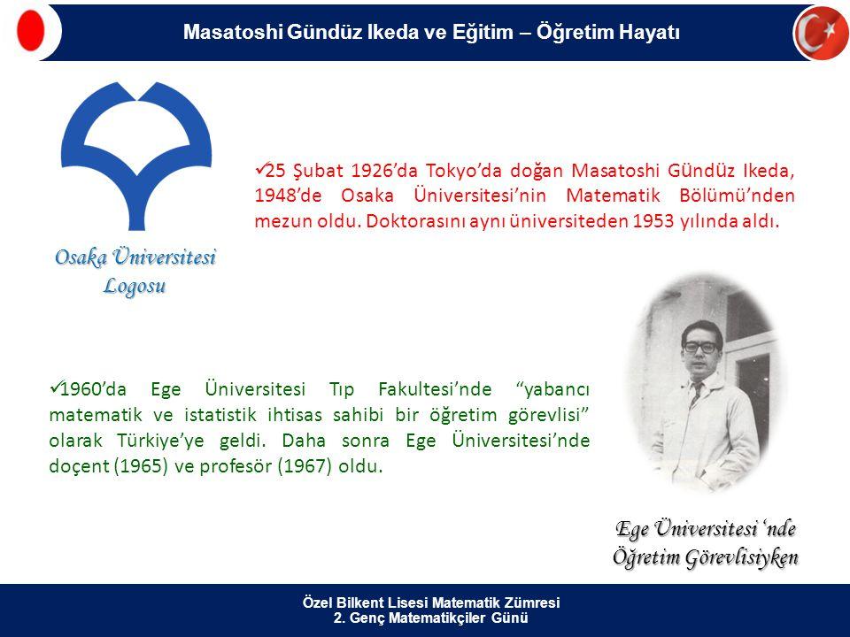  25 Şubat 1926'da Tokyo'da doğan Masatoshi G ü nd ü z Ikeda, 1948'de Osaka Üniversitesi'nin Matematik Bölümü'nden mezun oldu. Doktorasını aynı üniver