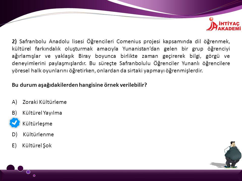 2) Safranbolu Anadolu lisesi Öğrencileri Comenius projesi kapsamında dil öğrenmek, kültürel farkındalık oluşturmak amacıyla Yunanistan'dan gelen bir g