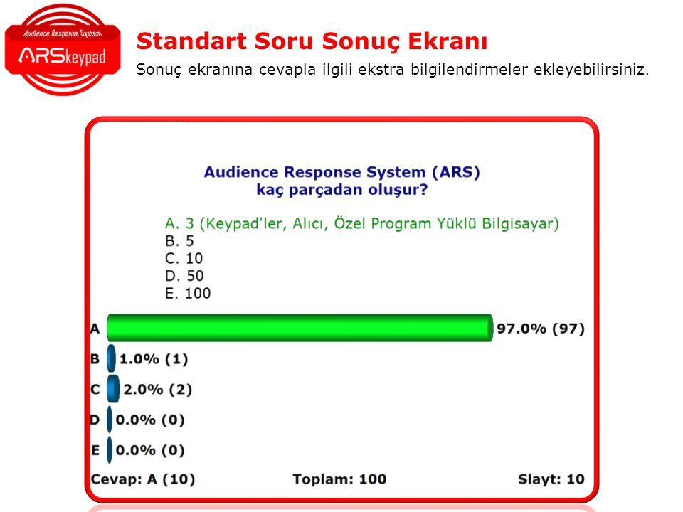 Standart Soru Sonuç Ekranı Sonuç ekranına cevapla ilgili ekstra bilgilendirmeler ekleyebilirsiniz.