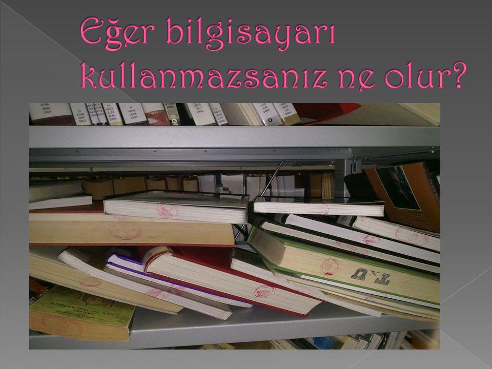  Kütüphane içinde çalı ş tı ğ ınız, veya bakarken rafta yerini kaybetti ği niz ve bulamadı ğı nız kitapları masaların üzerin d e bırakınız.