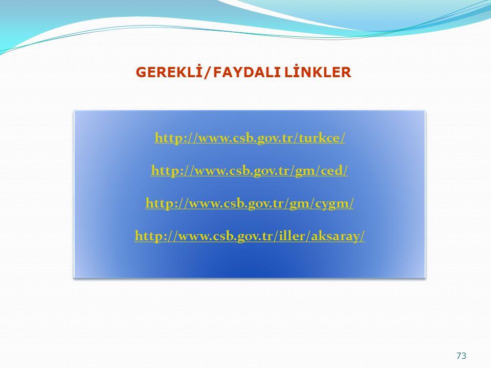73 GEREKLİ/FAYDALI LİNKLER