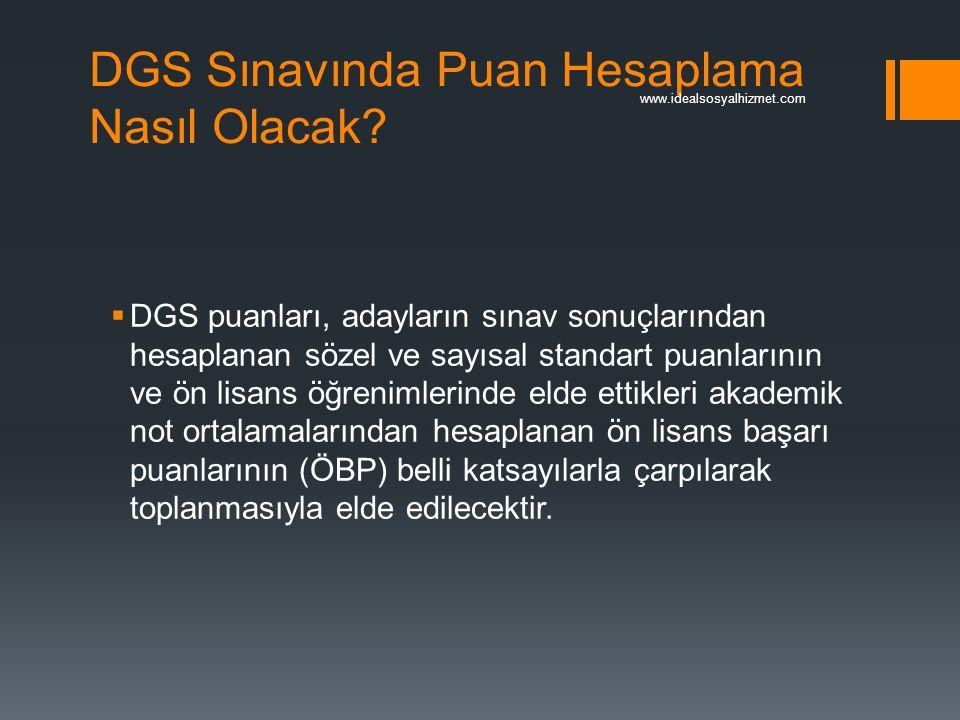 DGS Sınavında Puan Hesaplama Nasıl Olacak?  DGS puanları, adayların sınav sonuçlarından hesaplanan sözel ve sayısal standart puanlarının ve ön lisans