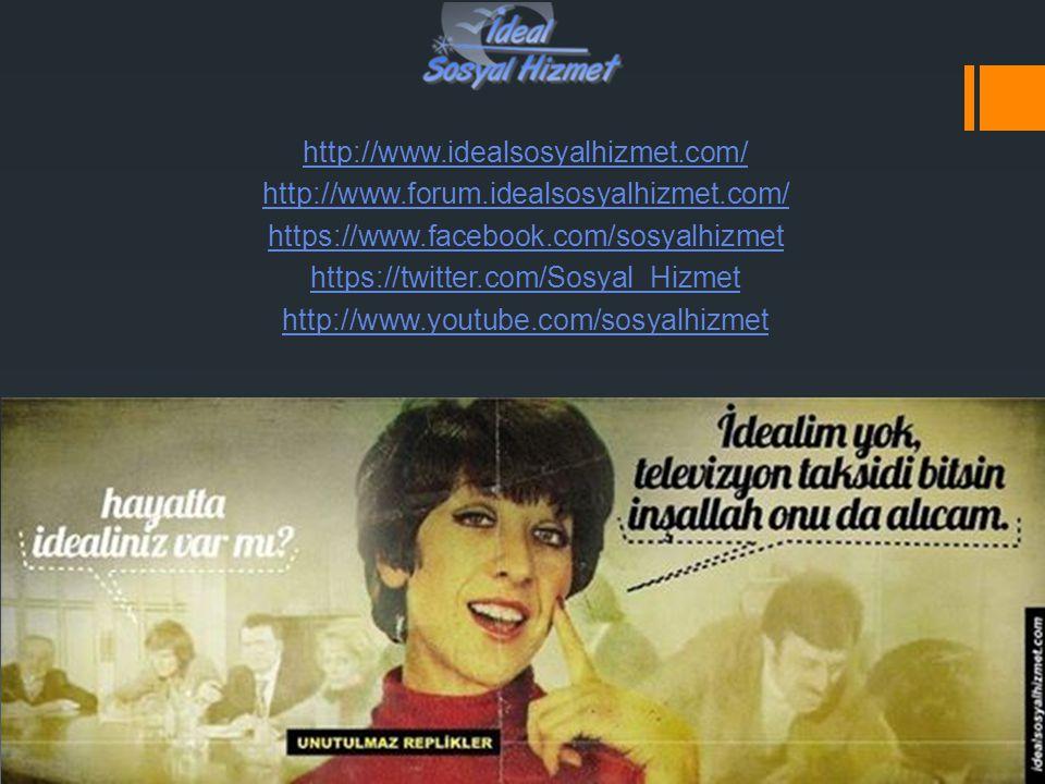 http://www.idealsosyalhizmet.com/ http://www.forum.idealsosyalhizmet.com/ https://www.facebook.com/sosyalhizmet https://twitter.com/Sosyal_Hizmet http