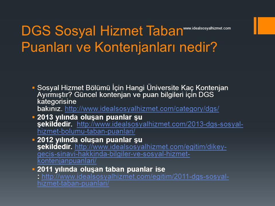 DGS Sosyal Hizmet Taban Puanları ve Kontenjanları nedir?  Sosyal Hizmet Bölümü İçin Hangi Üniversite Kaç Kontenjan Ayırmıştır? Güncel kontenjan ve pu