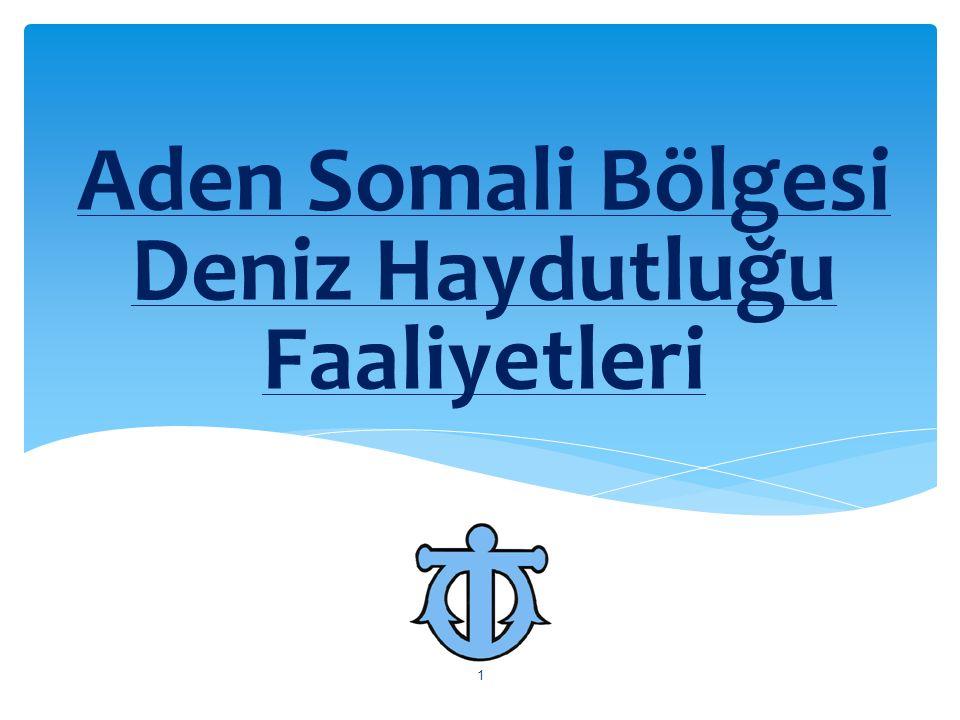 Aden Somali Bölgesi Deniz Haydutluğu Faaliyetleri 1