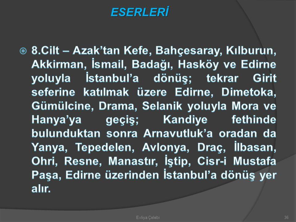 Evliya Çelebi36 ESERLERİ