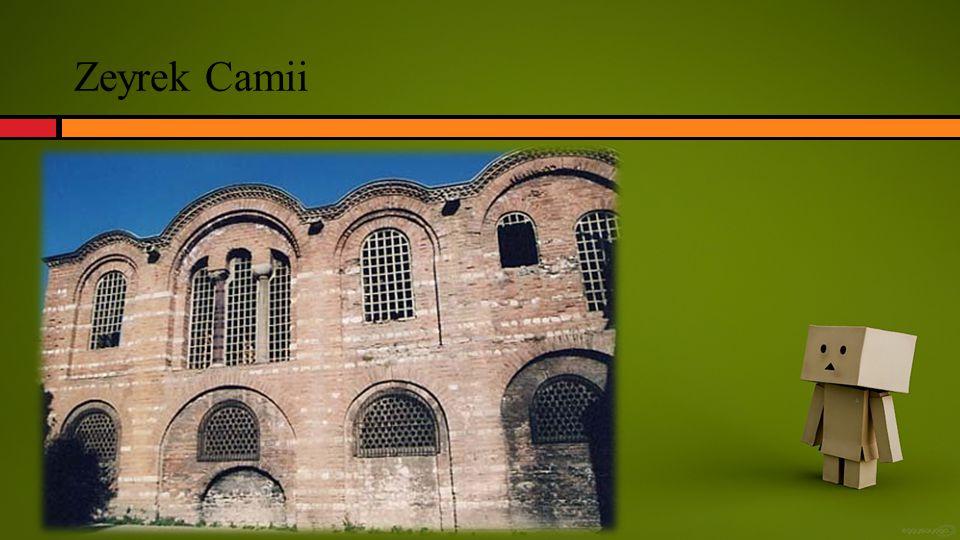 Zeyrek Camii