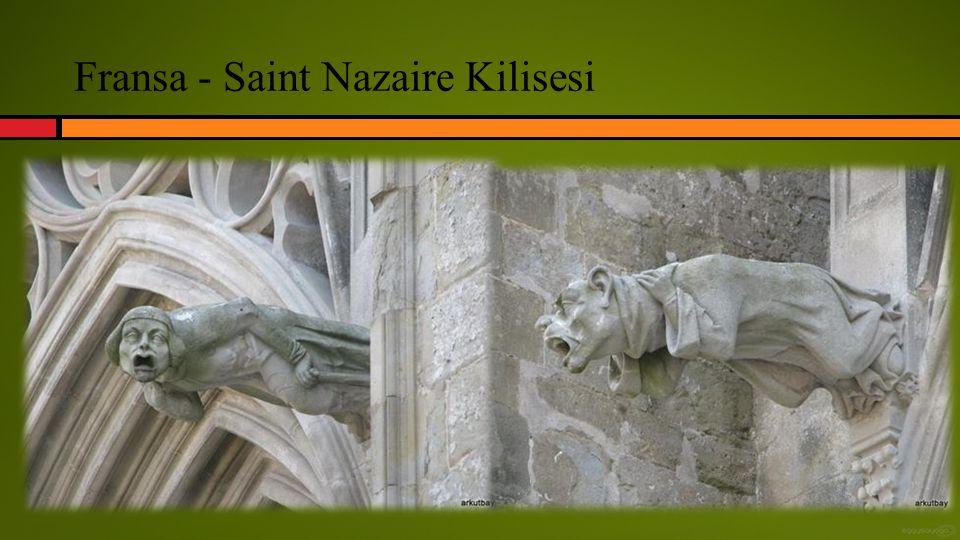 Fransa - Saint Nazaire Kilisesi