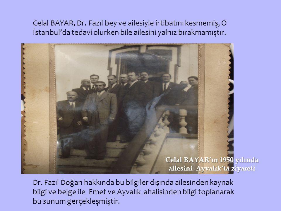 Celal BAYAR, Dr.