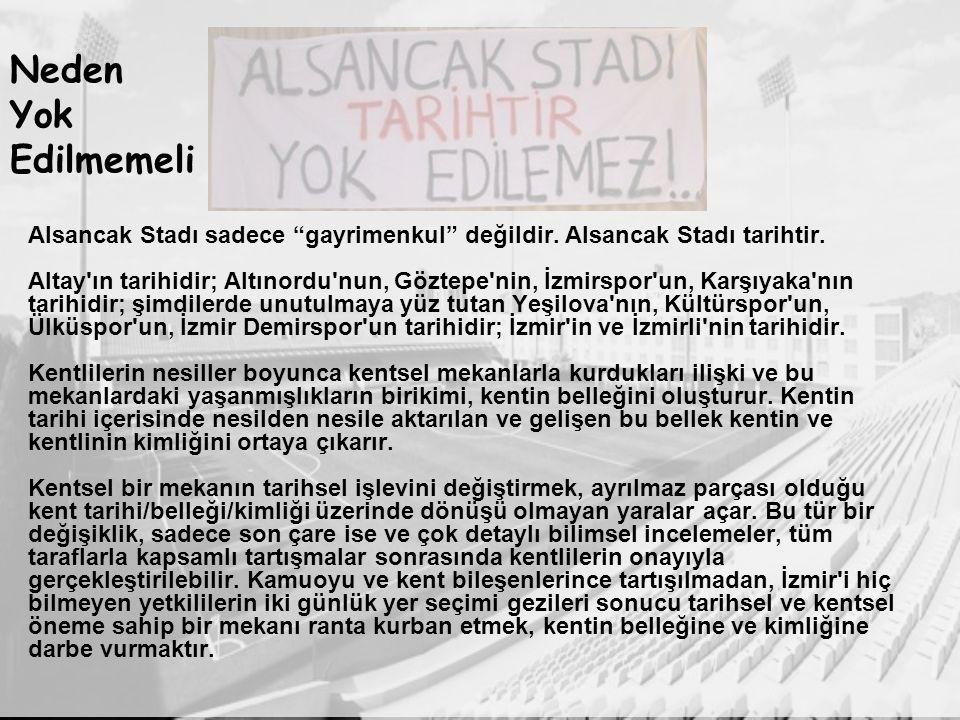 Alsancak Stadı sadece gayrimenkul değildir. Alsancak Stadı tarihtir.