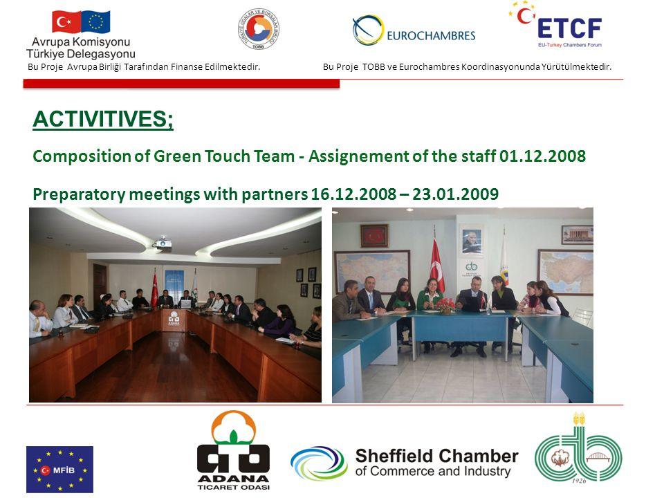 Bu Proje TOBB ve Eurochambres Koordinasyonunda Yürütülmektedir.Bu Proje Avrupa Birliği Tarafından Finanse Edilmektedir.