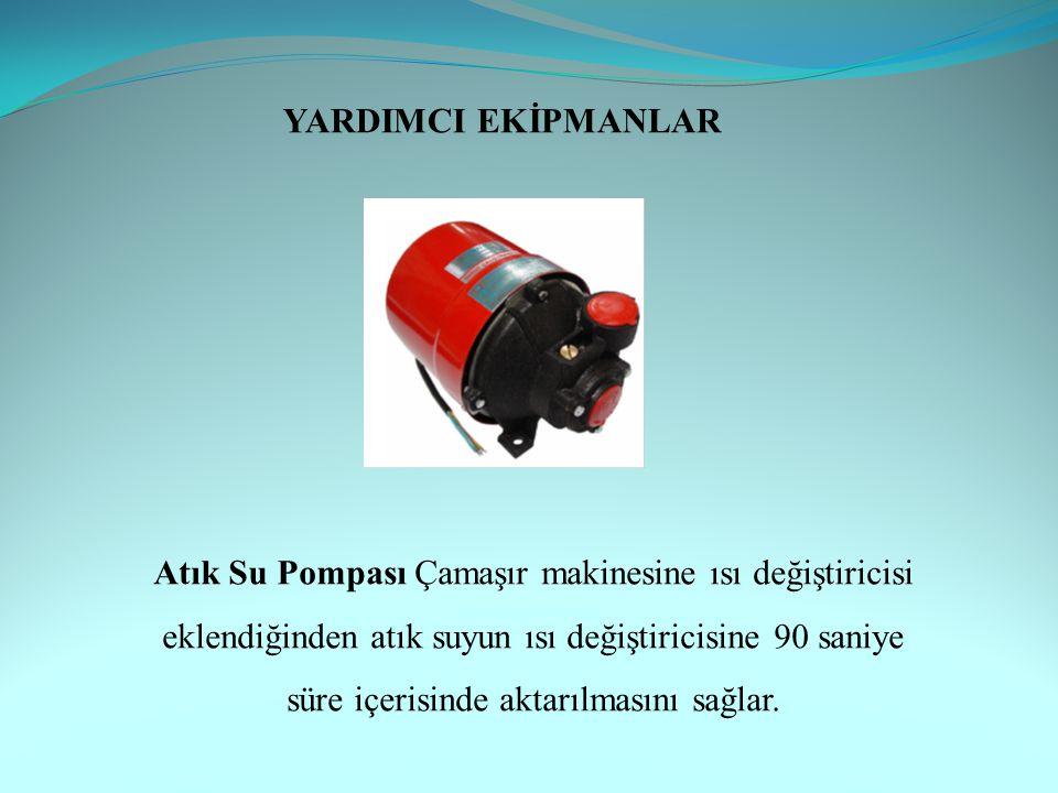 Atık Su Pompası Çamaşır makinesine ısı değiştiricisi eklendiğinden atık suyun ısı değiştiricisine 90 saniye süre içerisinde aktarılmasını sağlar.