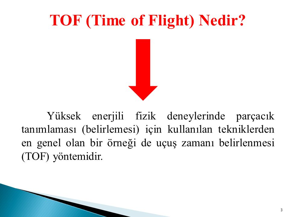 3 TOF (Time of Flight) Nedir.