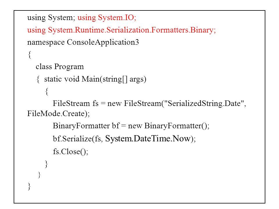 Deserialization Deserialization işlemi, serileştirilmiş nesnenin bilgilerini kullanarak yeniden nesnenin oluşturulmasını sağlar.