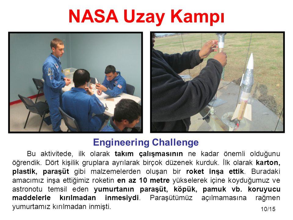 10/15 Bu aktivitede, ilk olarak takım çalışmasının ne kadar önemli olduğunu öğrendik.
