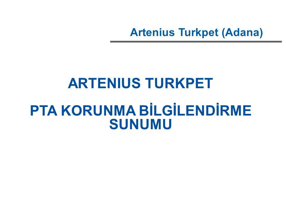 Artenius Turkpet (Adana) ARTENIUS TURKPET PTA KORUNMA BİLGİLENDİRME SUNUMU