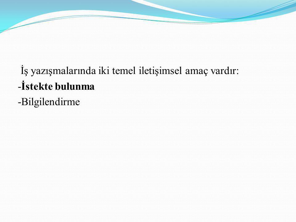 6.Emir -Emir biçimleri Türkçe'de son derece az kullanılmakta.
