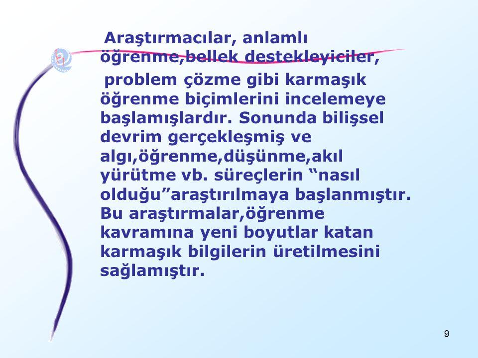 60 BİLİŞSEL SÜREÇLER 4.