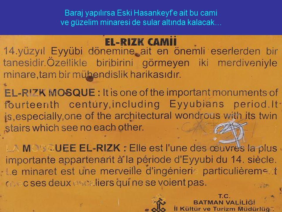 Baraj yapılırsa Eski Hasankeyf'e ait bu cami ve güzelim minaresi de sular altında kalacak...