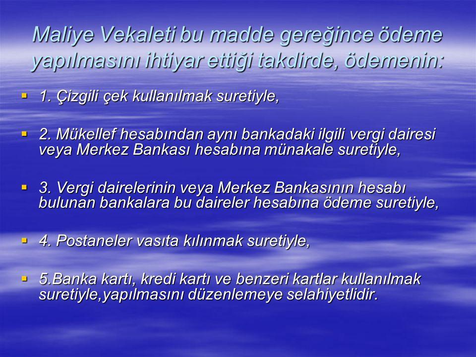 ÖRNEK  Ulus Vergi Dairesi Müdürlüğü mükellefi (A), 20/03/2004 tarihinde borçlarına karşılık 422.000.000.TL.