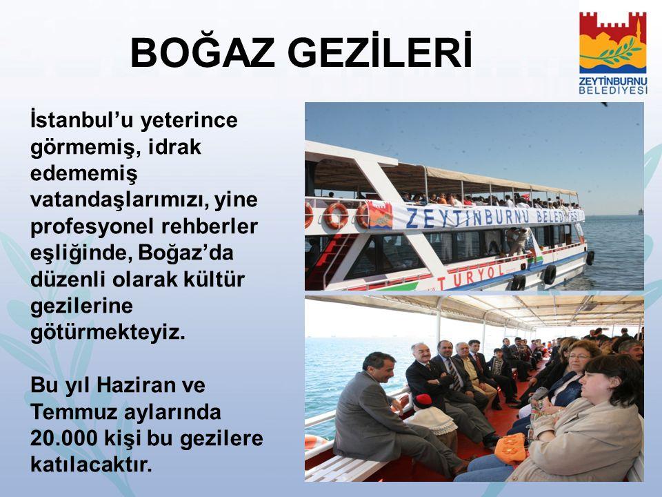 İstanbul'u yeterince görmemiş, idrak edememiş vatandaşlarımızı, yine profesyonel rehberler eşliğinde, Boğaz'da düzenli olarak kültür gezilerine götürm