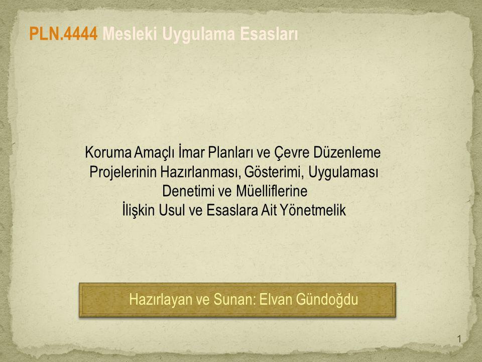 Bu çalışmada yararlanılan kaynaklar: • www.idarehuku.net • www.arkitera.com PLN.4444 Mesleki Uygulama Esasları YARARLANILAN KAYNAKLAR 2
