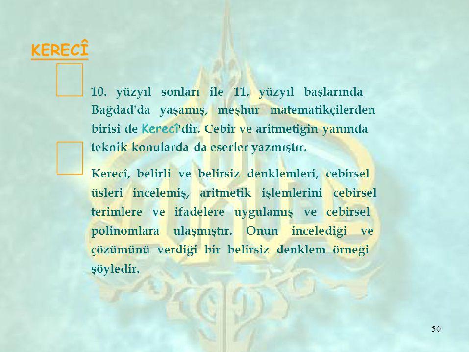  KERECÎ  10.yüzyıl sonları ile 11.