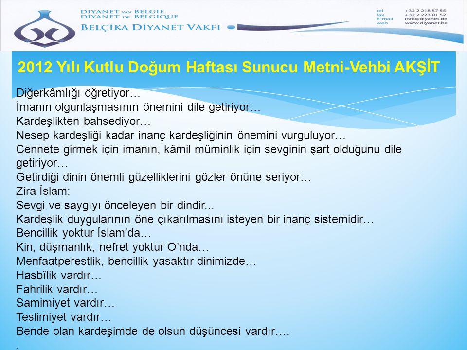 2012 Yılı Kutlu Doğum Haftası Sunucu Metni-Vehbi AKŞİT 1441.