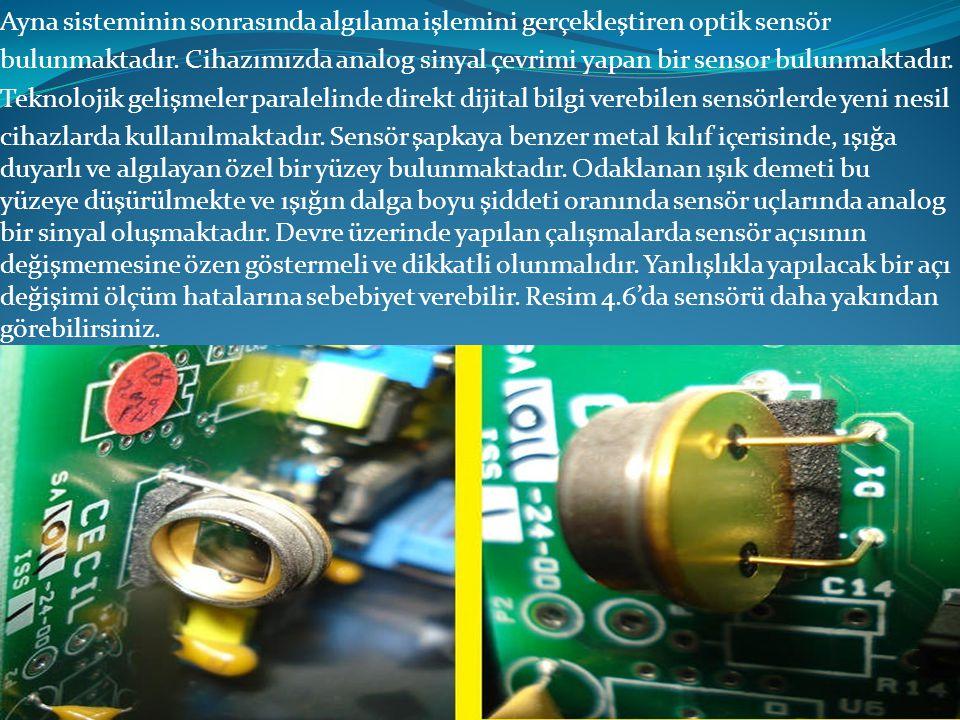 Sensör uçlarında oluşan gerilim küçüktür.